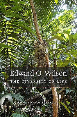 The Diversity of Life By Wilson, Edward O.